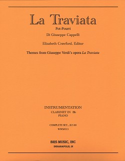 La Traviata, Pot-Pourri